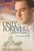 Review: Only Forever by Scotty Cade