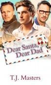 Dear Santa, Dear Dad by T. J. Masters