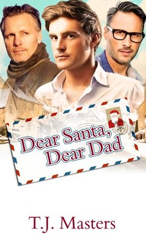 Review: Dear Santa, Dear Dad by T. J. Masters