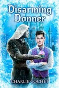 Review: Disarming Donner by Charlie Cochet