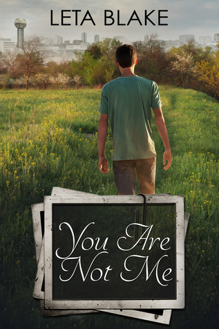 Review: You Are Not Me by Leta Blake