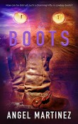 Review: Boots by Angel Martinez
