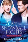 Review: Love and Snowball Fights by J.R. Loveless
