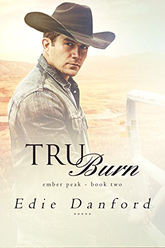 Review: Tru Burn by Edie Danford