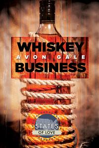 Review: Whiskey Business by Avon Gale