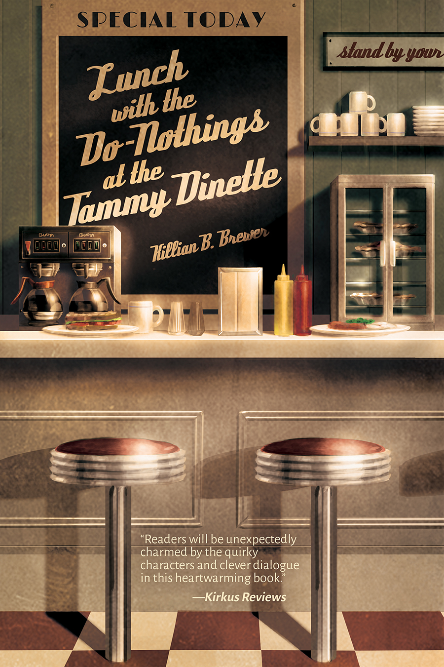 Guest Post and Giveaway: Lunch With the Do-Nothings at the Tammy Dinette by Killian B. Brewer