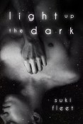 Review: Light Up the Dark by Suki Fleet