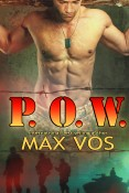 Guest Post and Giveaway: P.O.W. by Max Vos