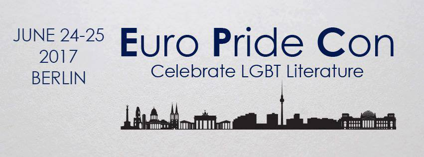 Euro Pride Con June 24 - 25 2017 Berlin