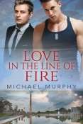 Love In the Line of FIre