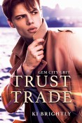 Review: Trust Trade by Ki Brightly