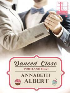 Review: Danced Close by Annabeth Albert