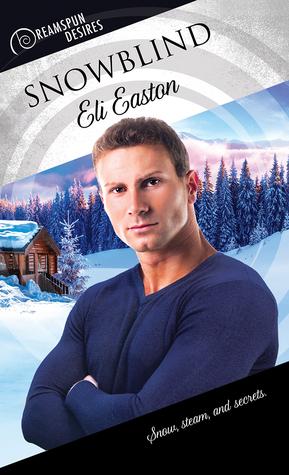Review: Snowblind by Eli Easton