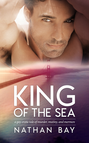 Review: King of the Sea by Nathan Bay