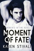 Review: Moment of Fate by Karen Stivali