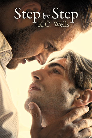 Review: Step by Step by K.C. Wells