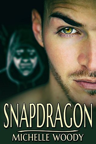 Review: Snapdragon by Michelle Woody