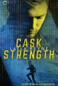 Review: Cask Strength by Layla Reyne