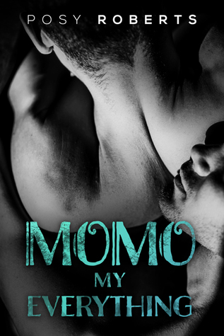 Review: Momo: My Everything by Posy Roberts
