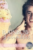 Rainbow Sprinkles by Anna Martin