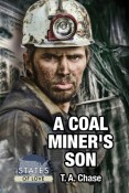 Review: A Coal Miner's Son by T.A. Chase