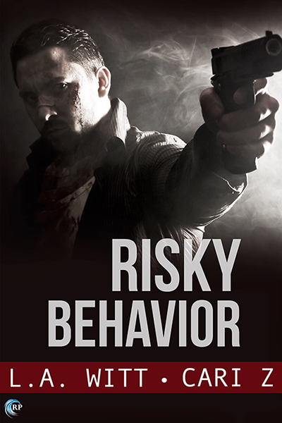 Guest Post: Risky Behavior by Cari Z and L.A. Witt