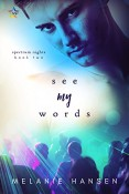 Review: See My Words by Melanie Hansen