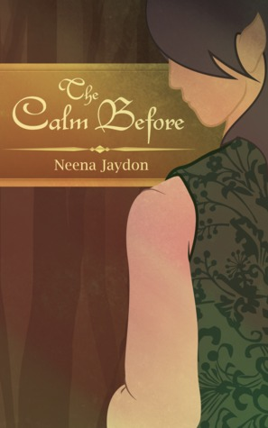 Review: The Calm Before by Neena Jaydon