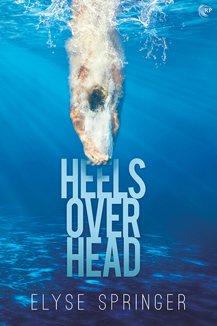Review: Heels Over Head by Elyse Springer