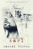 My Name was Karl by Daniel Mitton