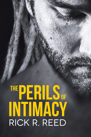 Review: The Perils of Intimacy by Rick R. Reed