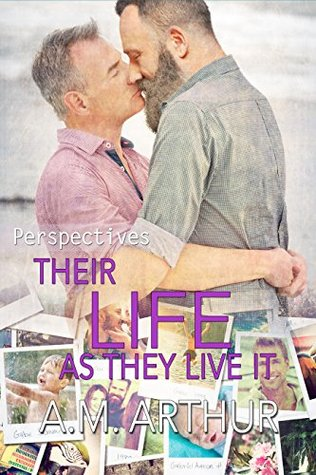Review: Their Life As They Live It by A.M. Arthur