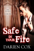 Review: Safe in Your Fire by Darien Cox