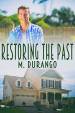 Review: Restoring the Past by M. Durango