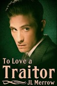 Review: To Love a Traitor by J.L. Merrow