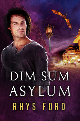 Review: Dim Sum Asylum by Rhys Ford