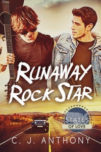 Runaway Rock Star by C.J. Anthony