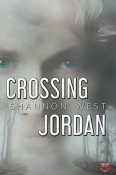 Crossing Jordan by Shannon West