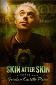 Review: Skin After Skin by Jordan Castillo Price
