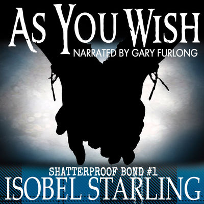 Audiobook Review: As You Wish by Isobel Starling
