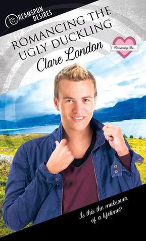 Review: Romancing the Ugly Duckling by Clare London