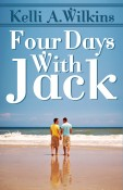 Review: Four Days with Jack by Kelli A. Wilkins