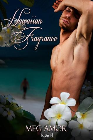 Review: Hawaiian Fragrance by Meg Amor