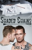 Review: Shaded Chains by Jack L. Pyke