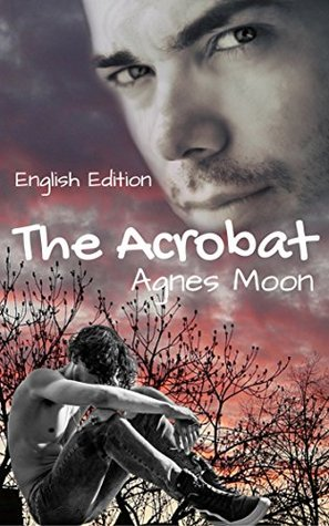 Review: The Acrobat by Agnes Moon