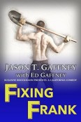 Review: Fixing Frank by Jason T. Gaffney with Ed Gaffney
