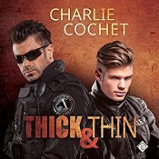 Audiobook Review: Thick & Thin by Charlie Cochet