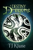 A Destiny Of Dragons (Tales From Verania #2) by TJ Klune