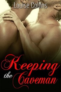 Review: Keeping the Caveman by Louise Collins