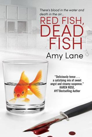 Review: Red Fish, Dead Fish by Amy Lane